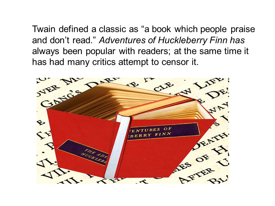 adventures of huckleberry finn ppt  3 twain