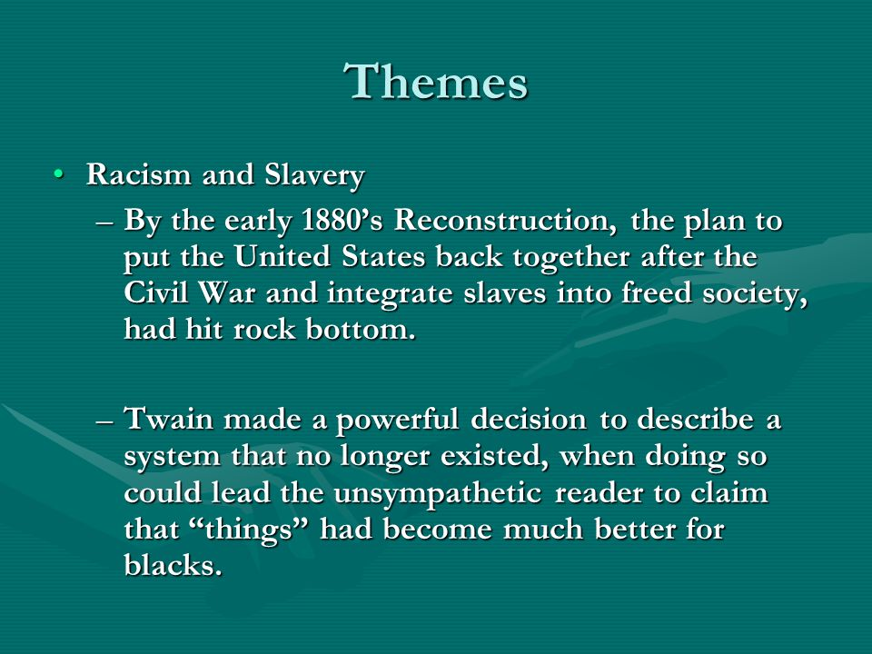 the adventures of huckleberry finn ppt video online  themes racism and slavery