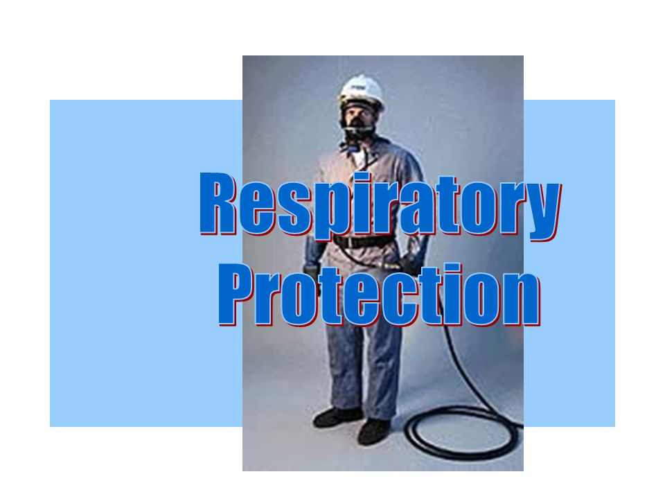respirtory protection