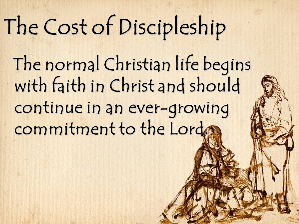 the cost of discipleship The cost of discipleship by dr r l hymers, jr a sermon preached at the baptist tabernacle of los angeles lord's day morning, june 2, 2013.