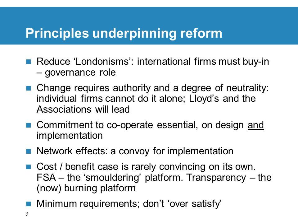 Principles underpinning reform