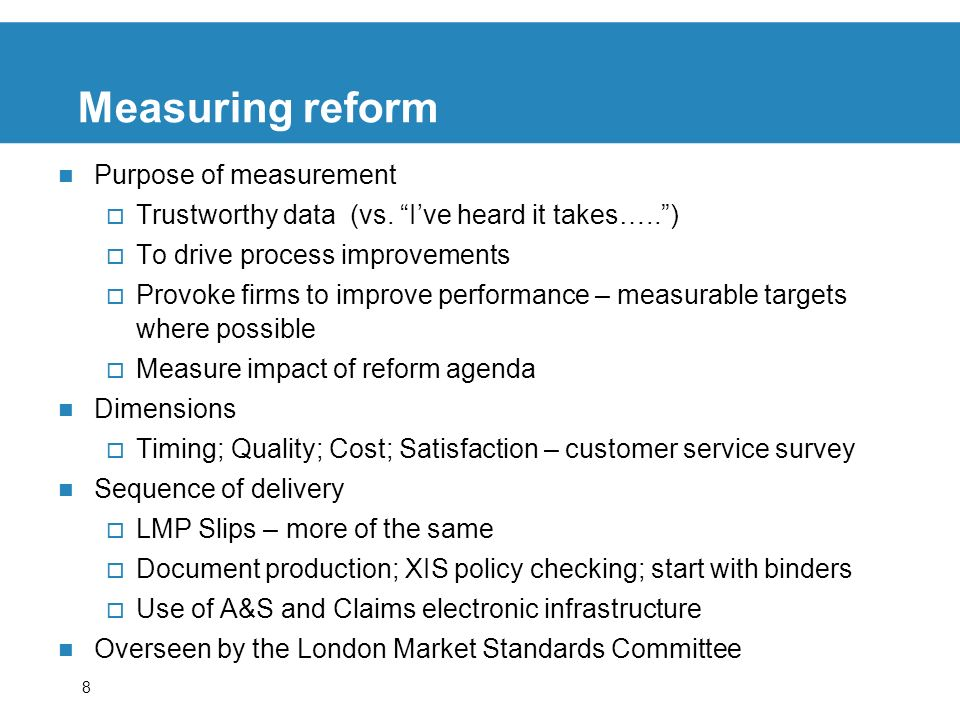 Measuring reform Purpose of measurement
