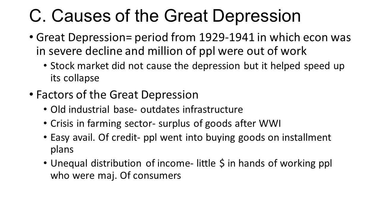 C. Causes of the Great Depression