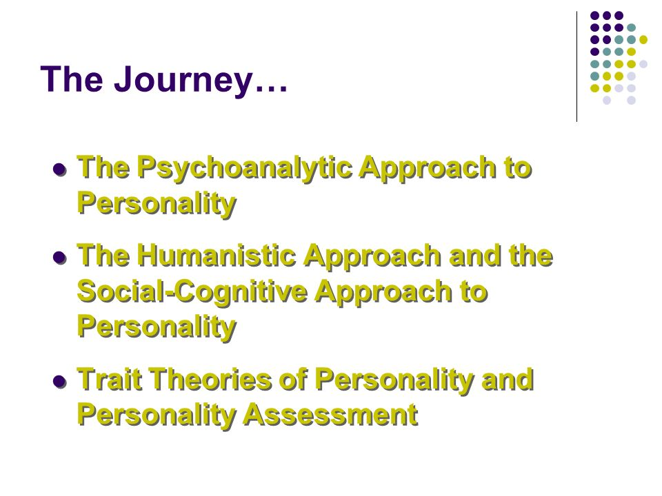 Week 6 personality assessment and theories