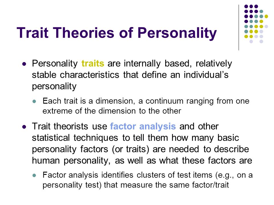 Personality: Theory & Perspectives