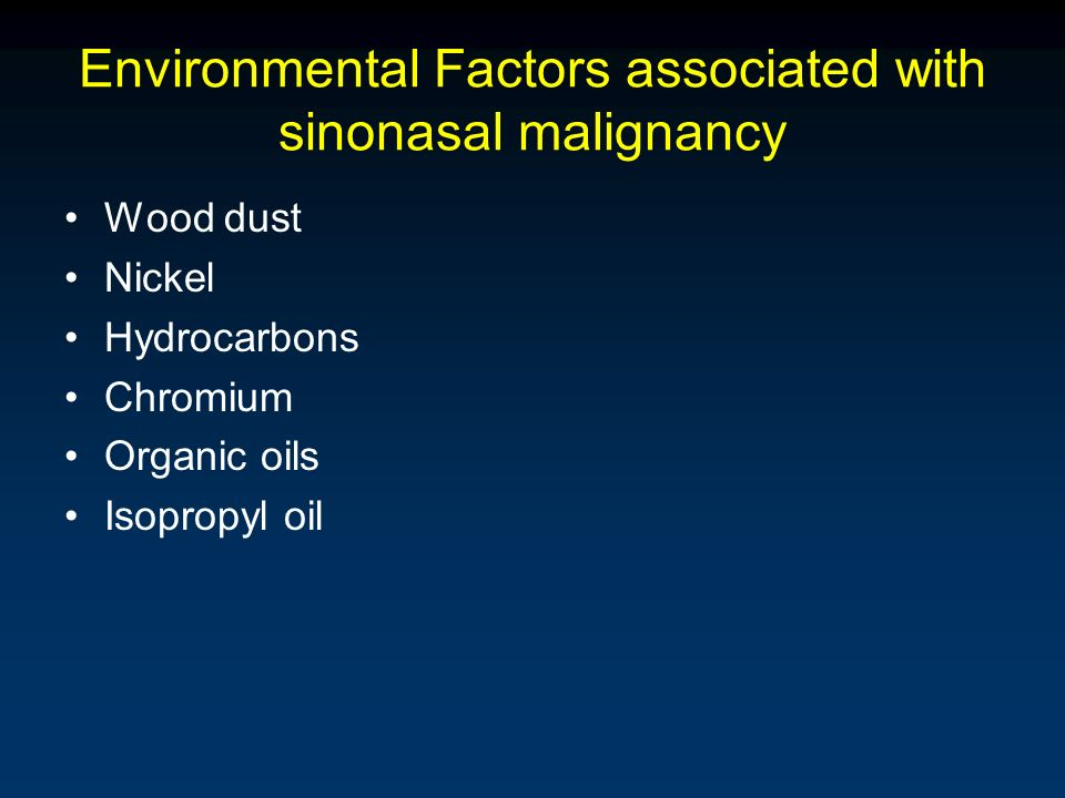 Environmental Factors associated with sinonasal malignancy
