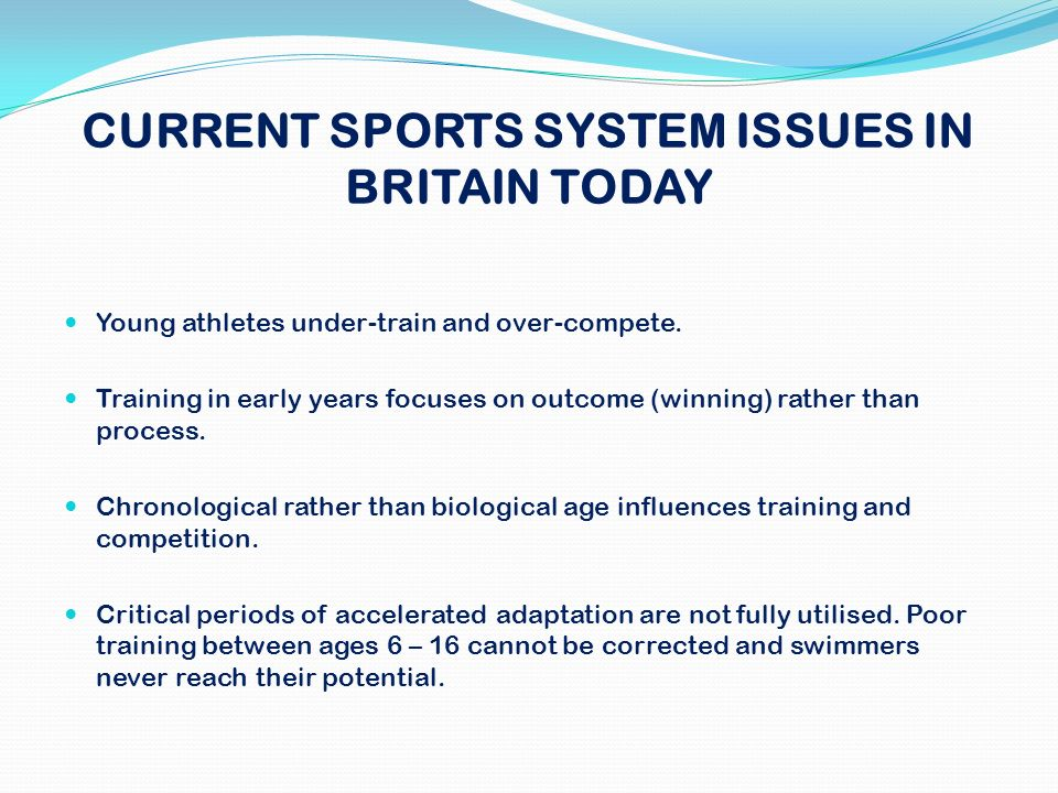 CURRENT SPORTS SYSTEM ISSUES IN BRITAIN TODAY