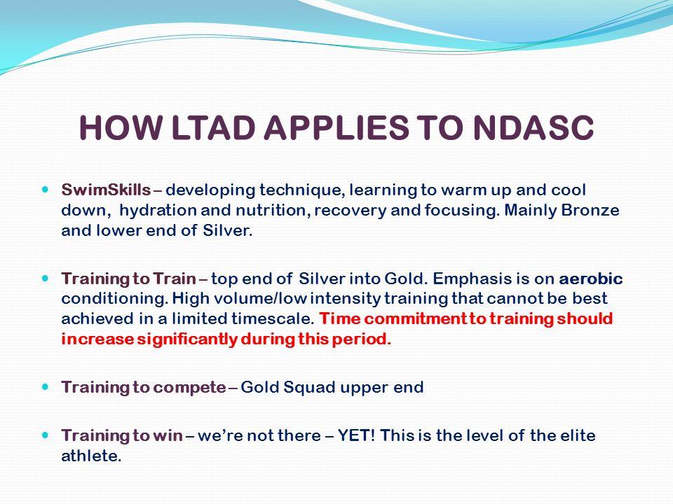 HOW LTAD APPLIES TO NDASC