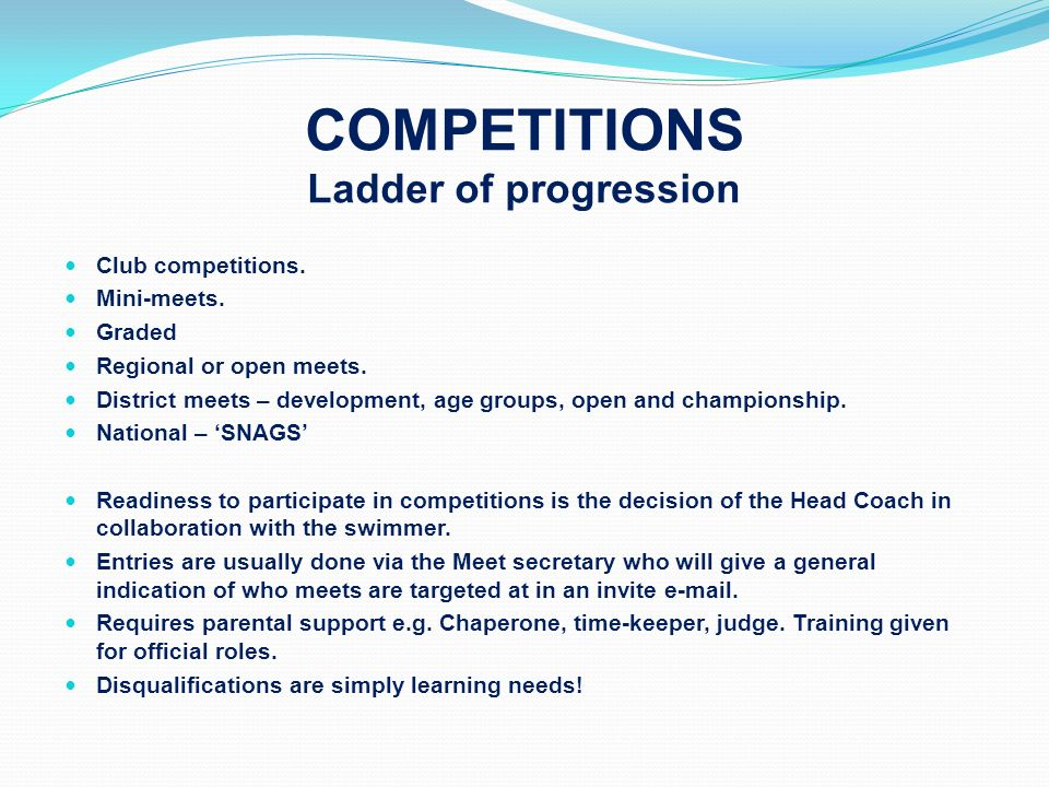 COMPETITIONS Ladder of progression