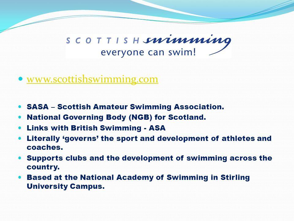 www.scottishswimming.com SASA – Scottish Amateur Swimming Association.