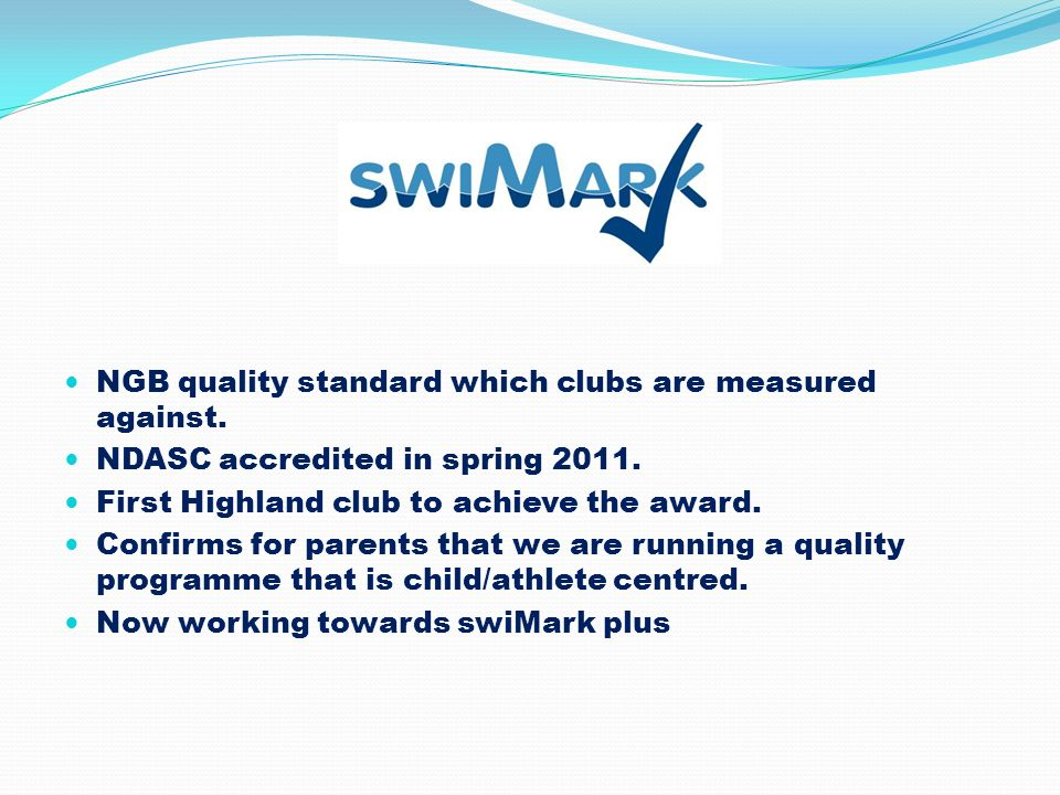 A NGB quality standard which clubs are measured against.