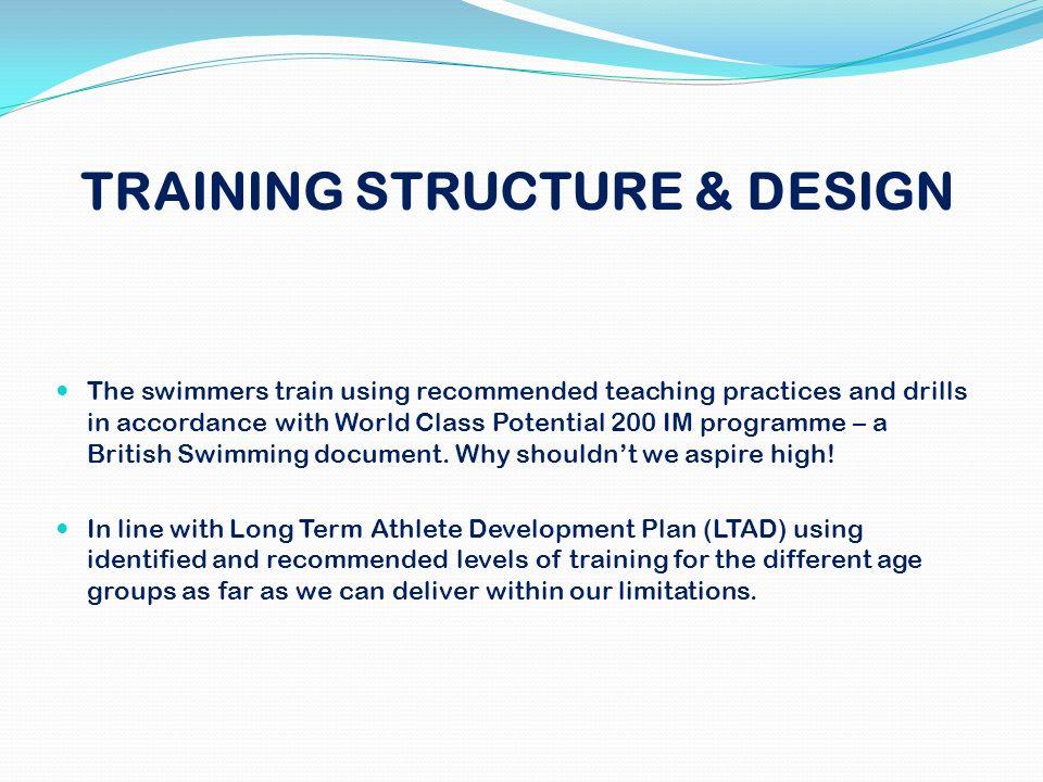 TRAINING STRUCTURE & DESIGN