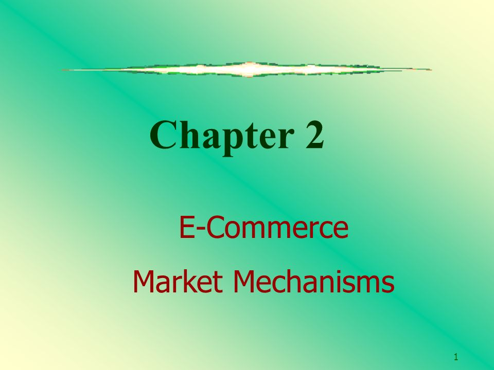 Chapter 2 the market system and