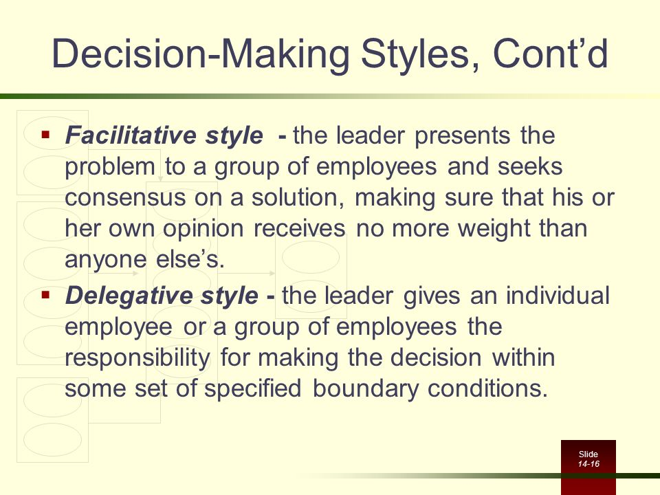 Decision-Making Styles, Cont'd