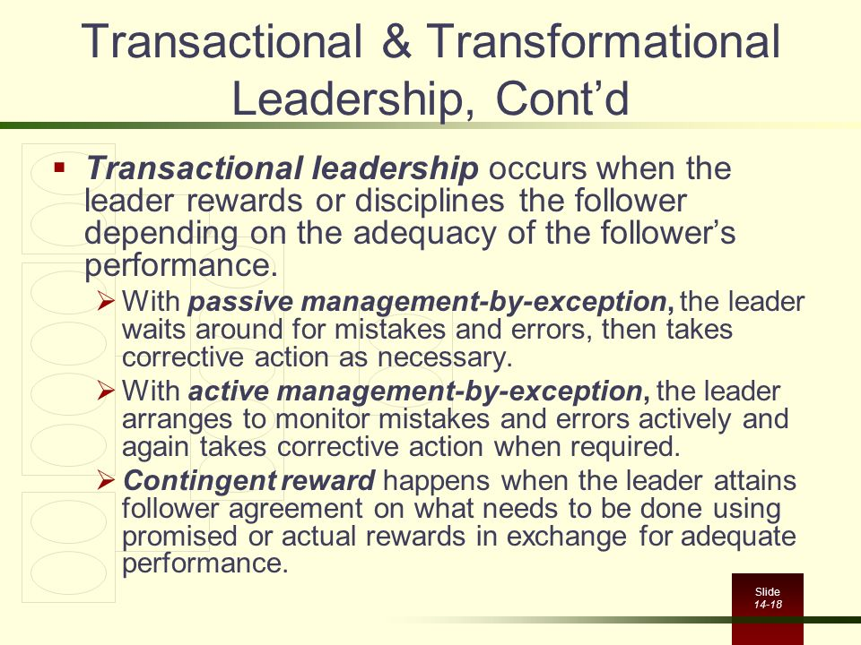 Transactional & Transformational Leadership, Cont'd
