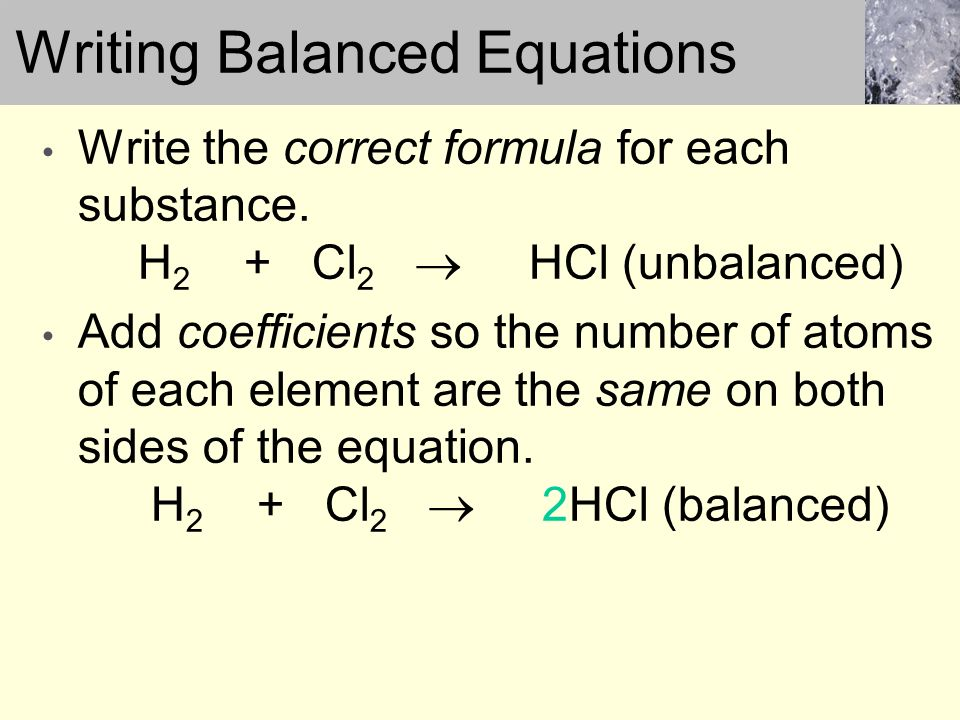 writing balanced equations Worksheets and lesson ideas to challenge students aged 11 to 16 to think hard about balancing equations, conservation of mass and writing chemical equations .