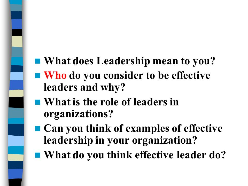 what does being a leader mean to you essay Here are 4 elements of being a leader from dr dain heer that you can embrace right away:  what does being a leader mean to you by dain heer share tweet share share 1 comment what does the word 'leadership' mean to you the common belief going around is that in order to be a leader, you must have power, influence and followers, or.