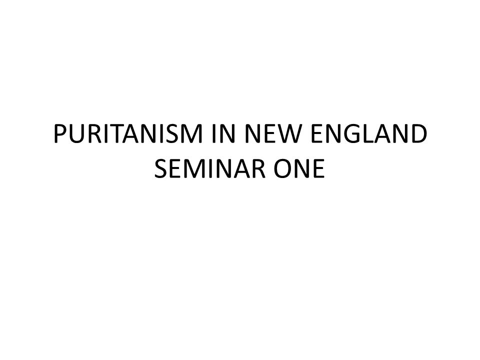 puritanism in new england Out of the variety of factors responsible for the success of thepuritan in establishing ordered society in new england in the earlycolonial period (and beyond),.