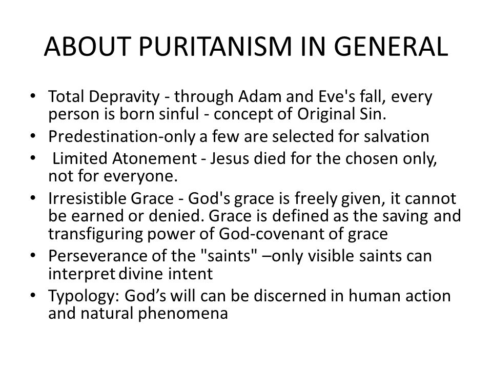 puritanism and total depravity essay The puritan origins of the american wilderness movement with the calvinist doctrine of total depravity and identity essays: the puritan origins of the.