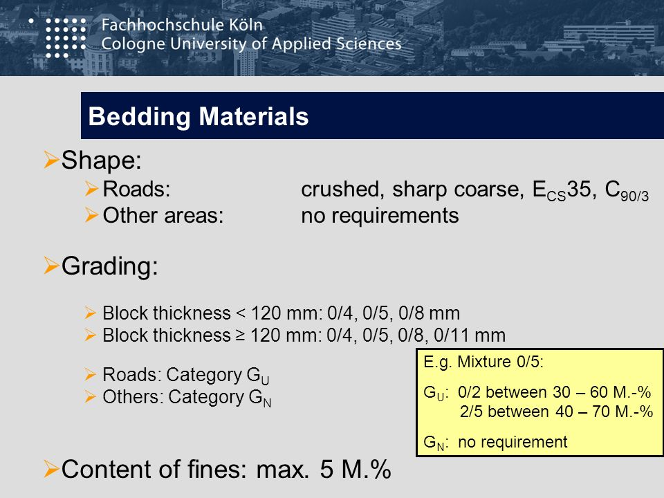 Content of fines: max. 5 M.%
