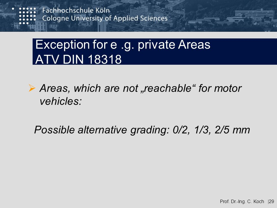 Exception for e .g. private Areas ATV DIN 18318