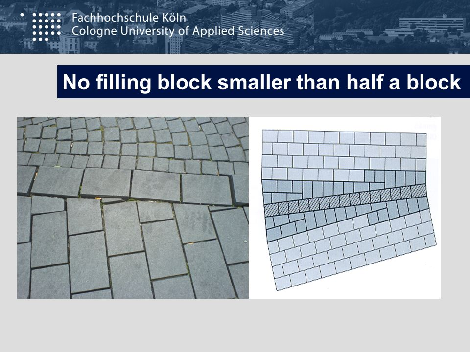 No filling block smaller than half a block