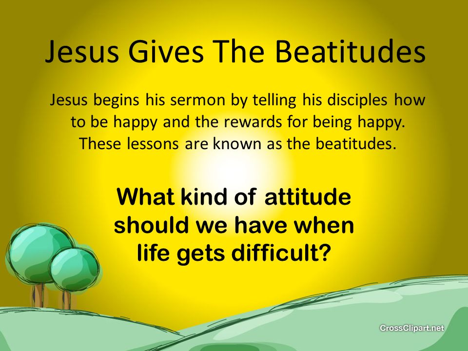 The attitude god wants us to be ppt download 3 jesus gives the beatitudes ccuart Image collections