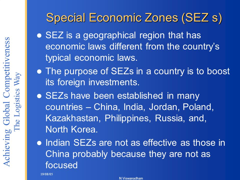 Special Economic Zones (SEZ s)