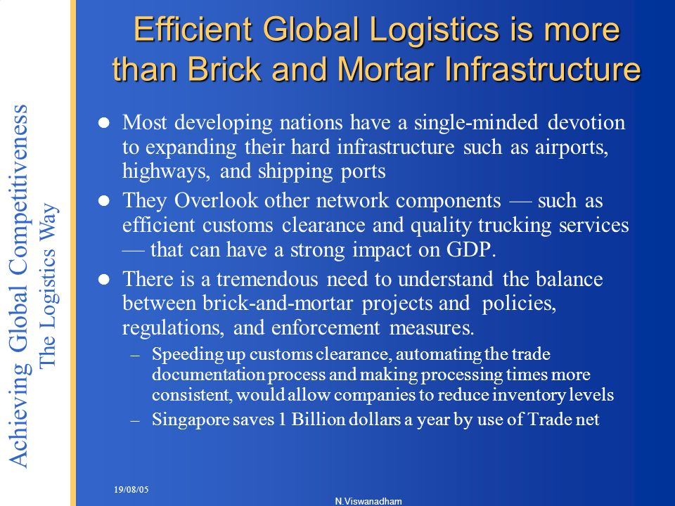 Efficient Global Logistics is more than Brick and Mortar Infrastructure