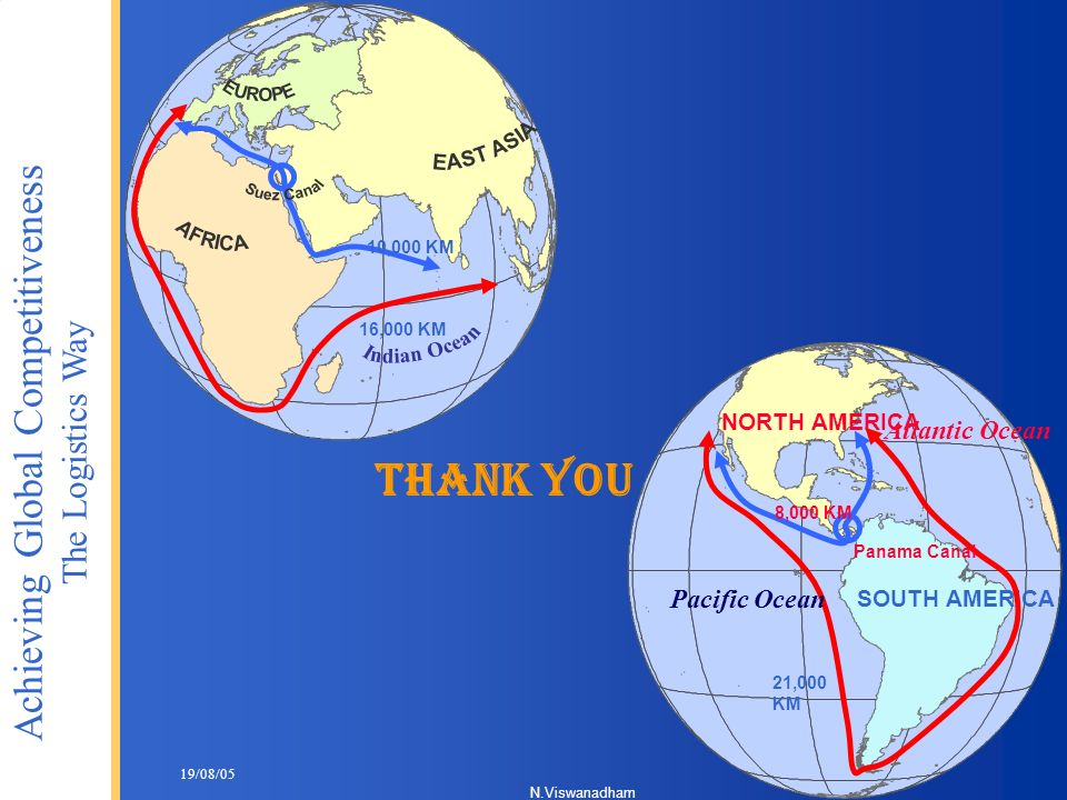 Thank you EAST ASIA Indian Ocean EUROPE Suez Canal AFRICA