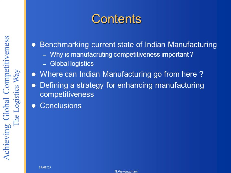 Contents Benchmarking current state of Indian Manufacturing