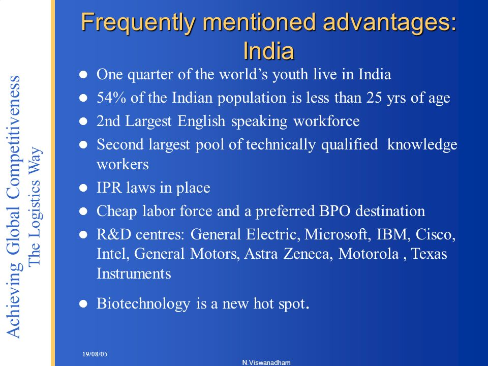 Frequently mentioned advantages: India