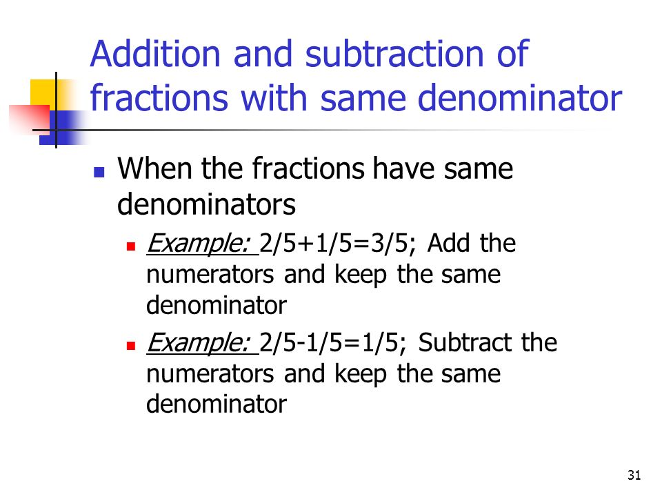 Addition and subtraction of fractions with same denominator