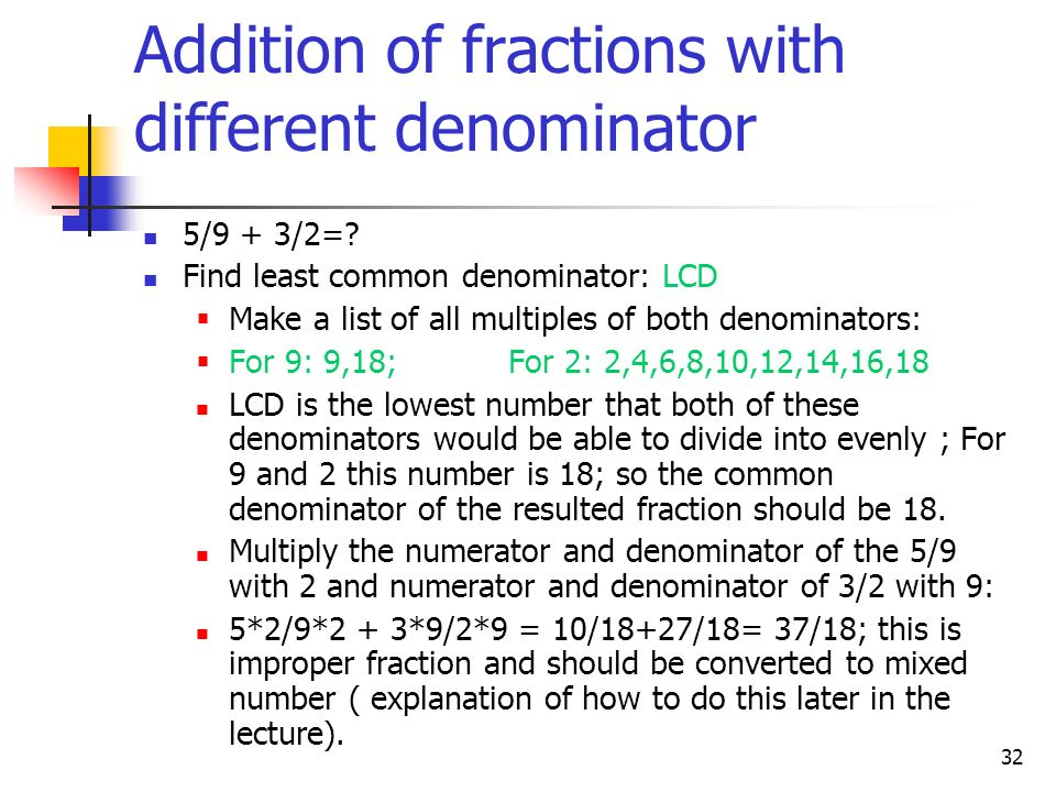 Addition of fractions with different denominator
