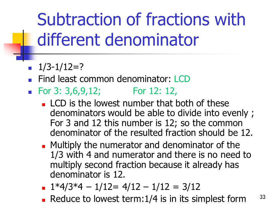 Subtraction of fractions with different denominator