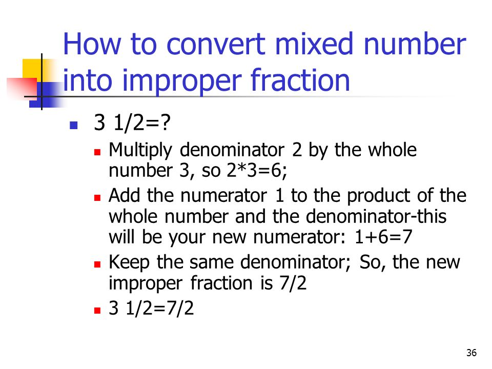 How to convert mixed number into improper fraction