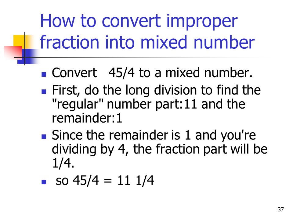 How to convert improper fraction into mixed number