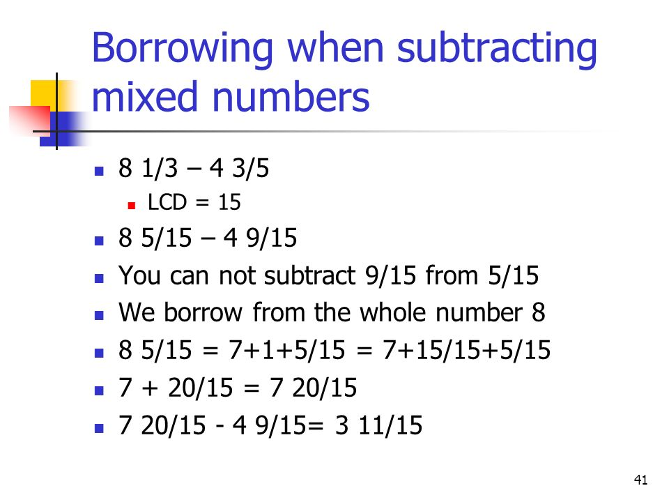 Borrowing when subtracting mixed numbers