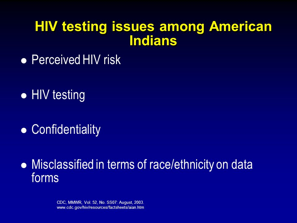 HIV testing issues among American Indians