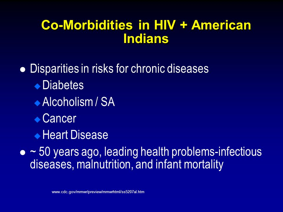 Co-Morbidities in HIV + American Indians