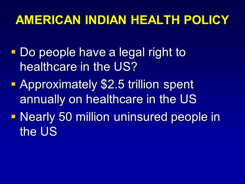 AMERICAN INDIAN HEALTH POLICY