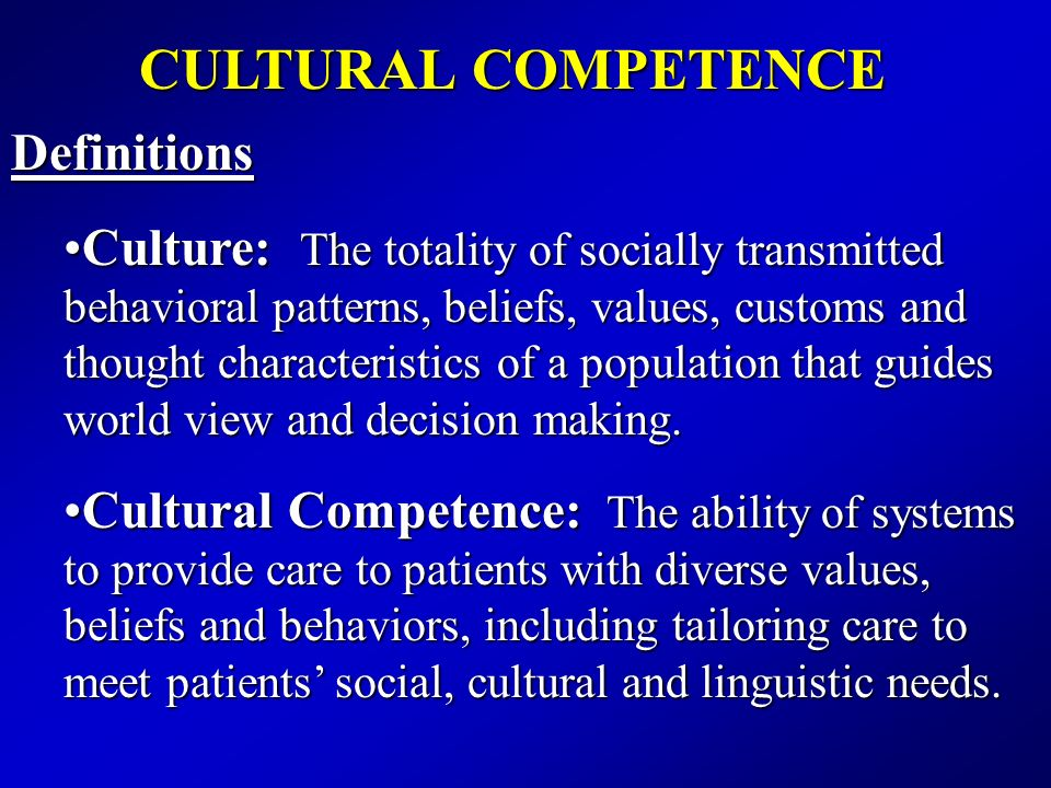CULTURAL COMPETENCE Definitions
