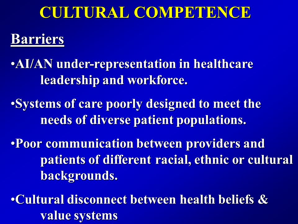 CULTURAL COMPETENCE Barriers