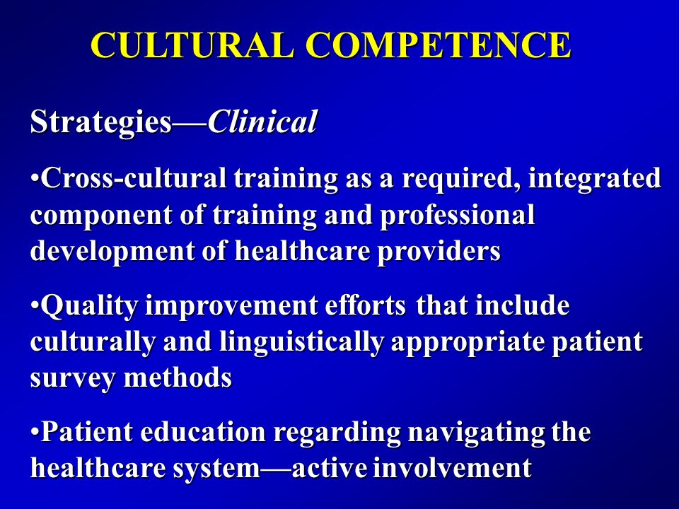 CULTURAL COMPETENCE Strategies—Clinical