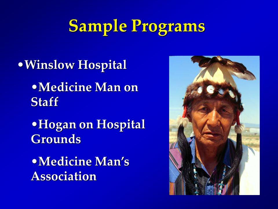 Sample Programs Winslow Hospital Medicine Man on Staff