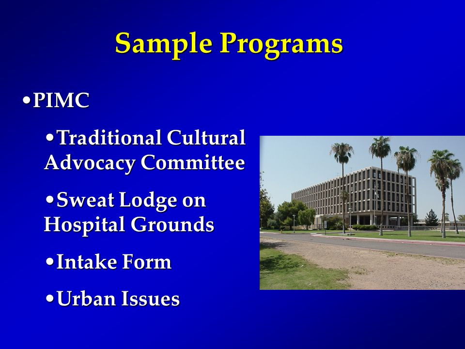 Sample Programs PIMC Traditional Cultural Advocacy Committee