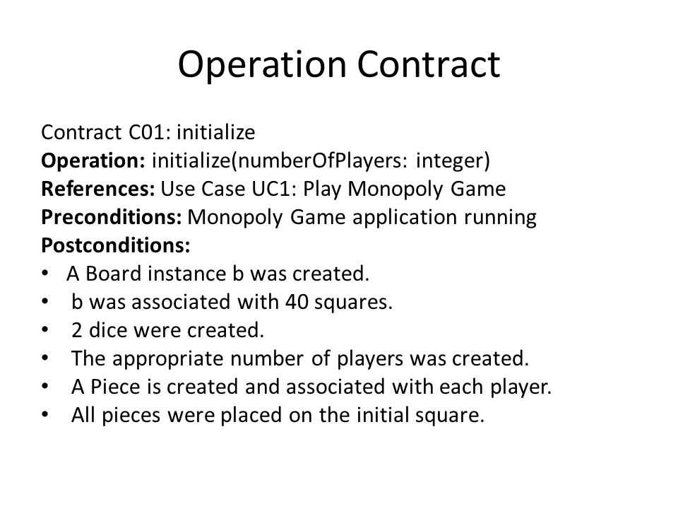 Operation Contract Contract C01: initialize