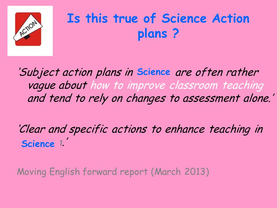 Is this true of Science Action plans