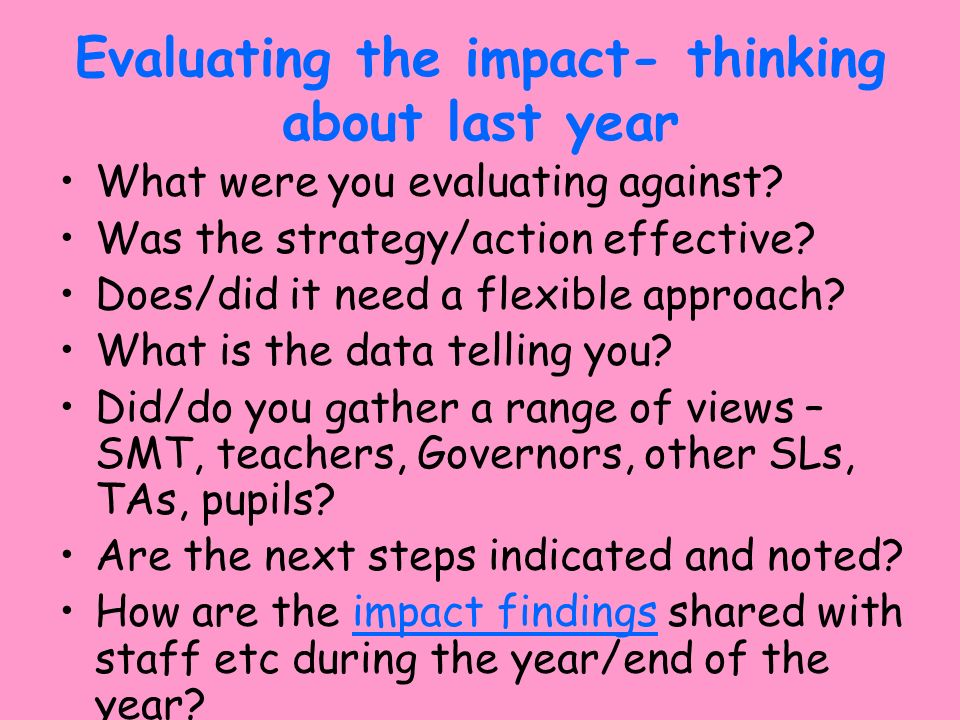 Evaluating the impact- thinking about last year