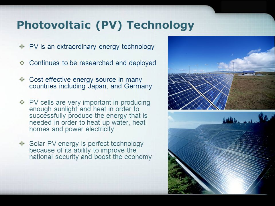 pv technologies case study analysis Analysis of the pv system performance through simulation: a case study 185 semiconductor with p-n junction, which depends on the solar radiation to generate.